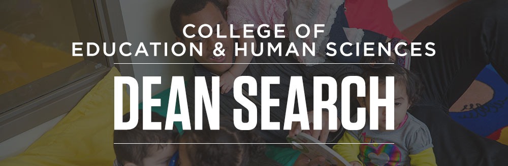 Search for the Dean of the College of Education and Human Sciences